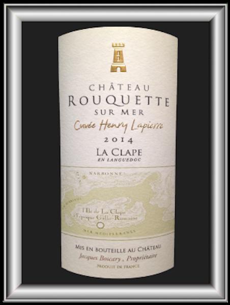 Château Rouquette sur Mer Cuvée Henri Lapierre disponible sur le wineshop d'Histoire de Boire