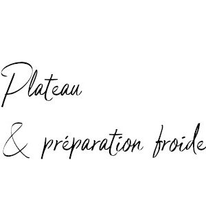 Plateau/Préparation froide en entrée