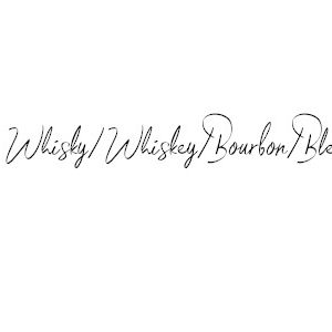 Whisky/Whiskey/Bourbon/Blend